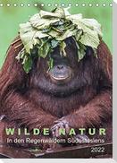 Wilde Natur - In den Regenwäldern Südostasiens (Tischkalender 2022 DIN A5 hoch)