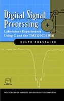 Digital Signal Processing: Laboratory Experiments Using C and the Tms320c31 Dsk