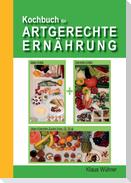 Kochbuch für Artgerechte Ernährung