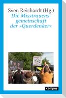 """Die Misstrauensgemeinschaft der """"Querdenker"""""""