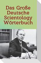 Das Große Deutsche Scientology Wörterbuch