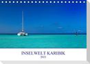 Inselwelt Karibik (Tischkalender 2021 DIN A5 quer)