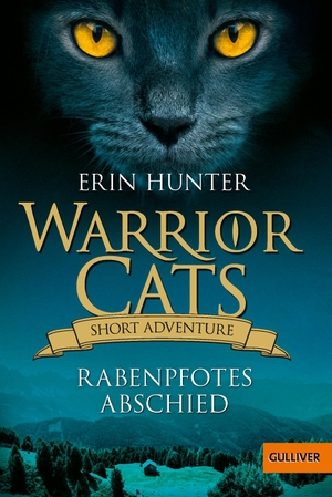Hunter, Erin. Warrior Cats - Short Adventure - Rabenpfotes Abschied. Beltz GmbH, Julius, 2021.