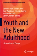 Youth and the New Adulthood