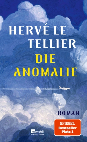 Le Tellier, Hervé. Die Anomalie. Rowohlt Verlag GmbH, 2021.