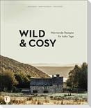 Wild & Cosy