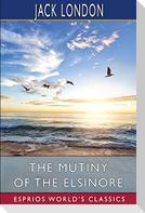 The Mutiny of the Elsinore (Esprios Classics)
