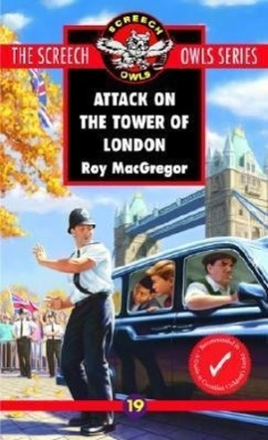 Macgregor, Roy. Attack on the Tower of London. MCC