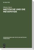 Nietzsche und die Metaphysik