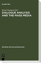 Dialogue Analysis and the Mass Media