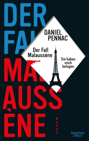 Daniel Pennac / Eveline Passet. Der Fall Malaussène - sie haben mich belogen - Roman. Kiepenheuer & Witsch, 2019.