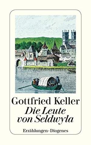 Gottfried Keller. Die Leute von Seldwyla. Diogenes, 1993.