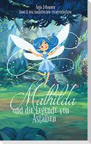 Mathilda und die Legende von Astallien