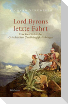 Lord Byrons letzte Fahrt