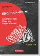 Lernkrimis für die SEK I - Englisch - Klasse 7/8
