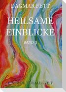 Heilsame Einblicke Band II