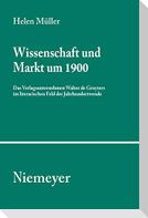 Wissenschaft und Markt um 1900