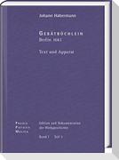 Johann Crüger: PRAXIS PIETATIS MELICA. Edition und Dokumentation der Werkgeschichte Bd. I/3