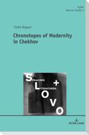 Chronotopes of Modernity in Chekhov