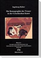 Ikonographie der Trauer in der Griechischen Kunst