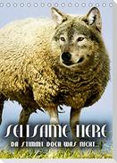 Seltsame Tiere - da stimmt doch was nicht... (Tischkalender 2022 DIN A5 hoch)
