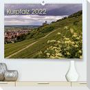 Kurpfalz 2022 (Premium, hochwertiger DIN A2 Wandkalender 2022, Kunstdruck in Hochglanz)
