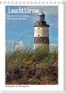 Leuchttürme - Impressionen der stillen Wachposten am Ufer (Tischkalender 2022 DIN A5 hoch)