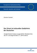 Der Orient im kulturellen Gedächtnis der Deutschen