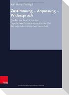 Zustimmung - Anpassung -Widerspruch. 2 Bände