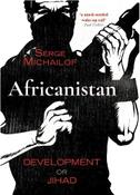 Africanistan: Development or Jihad