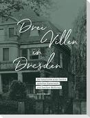 Drei Villen in Dresden