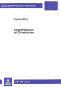 Agrammatismus im Chinesischen