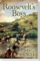 Roosevelt's Boys