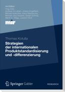 Strategien der internationalen Produktstandardisierung und -differenzierung