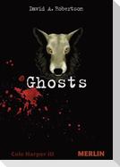 Ghosts. Cole Harper, Teil 3