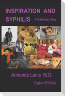 Inspiration and Syphilis: A Bohemian Tale