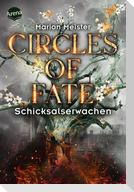 Circles of Fate (4). Schicksalserwachen