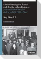 »Ausschaltung der Juden und des jüdischen Geistes«