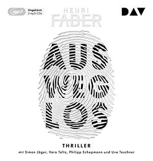 Faber, Henri. Ausweglos - Ungekürzte Lesung mit Simon Jäger, Vera Teltz und Philipp Schepmann. Audio Verlag Der GmbH, 2021.