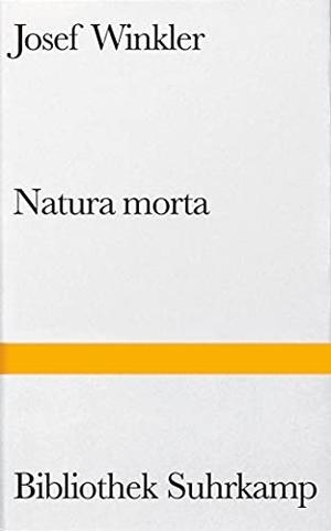 Josef Winkler. Natura morta - Eine römische Novelle. Suhrkamp, 2002.