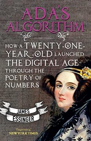 Essinger, James. Ada's Algorithm - How Lord Byron'