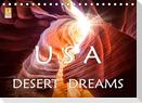USA Desert Dreams (Tischkalender 2022 DIN A5 quer)