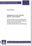 Solipsismus in der Literatur des 20. Jahrhunderts