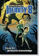 Infinity 8 Vol.6: Ultimate Knowledge