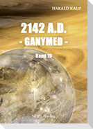 2142 A.D. - Ganymed -