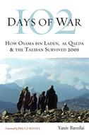 102 Days of War: How Osama Bin Laden, Al Qaeda & the Taliban Survived 2001