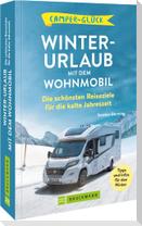 99 x Winterurlaub mit dem Wohnmobil