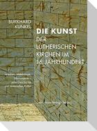 Die Kunst der lutherischen Kirchen im 16. Jahrhundert