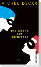 Die Kobra von Kreuzberg