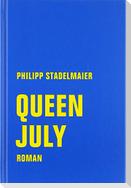 Queen July